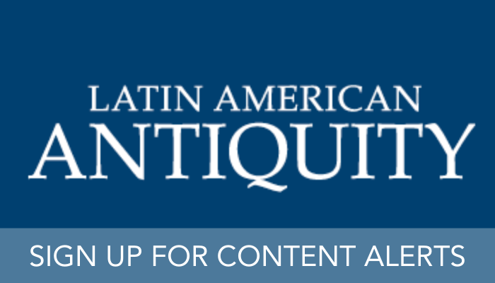 Latin American Antiquity LAQ content alerts banner
