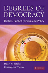 Degrees of Democracy - Politics, Public Opinion, and Policy