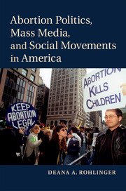 Abortion Politics, Mass Media, and Social Movements in America cover