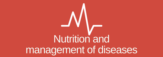 Nutrition and management of diseases