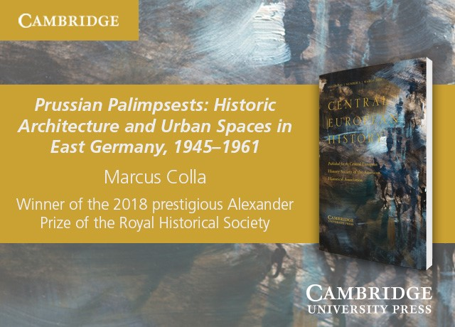 Prussian Palimpsests: Historic Architecture and Urban Spaces in East Germany, 1945–1961