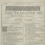 Shakespeare, William. The Tragedie of Hamlet, Prince of Denmark. In Mr. William Shakespeares comedies, histories, & tragedies: published according to the true originall copies. London: Isaac Jaggard and Edward Blount, 1623.