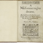 Shakespeare, William. A Midsommer nights dreame. London: [by Richard Bradock] for Thomas Fisher, 1600.