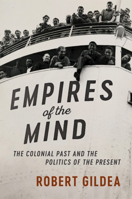 Buy the book Empires of the Mind The Colonial Past and the Politics of the Present