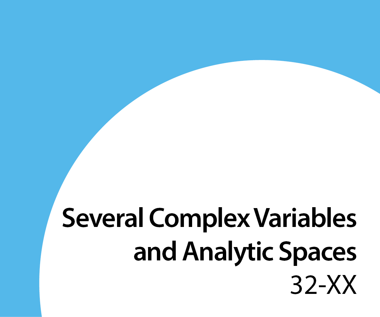 32-xx Several complex variables and analytic spaces