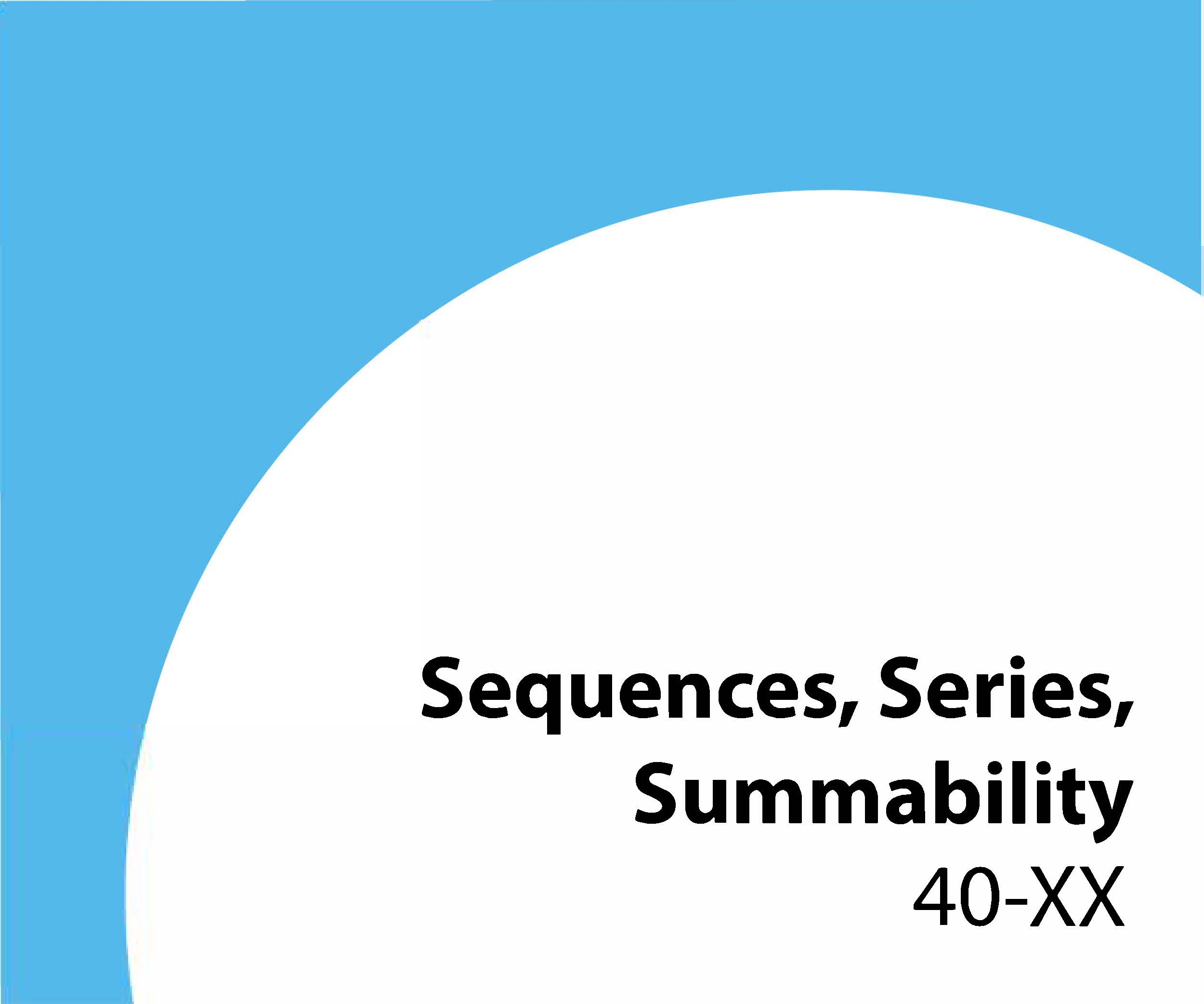 40-xx Sequences, series, summability