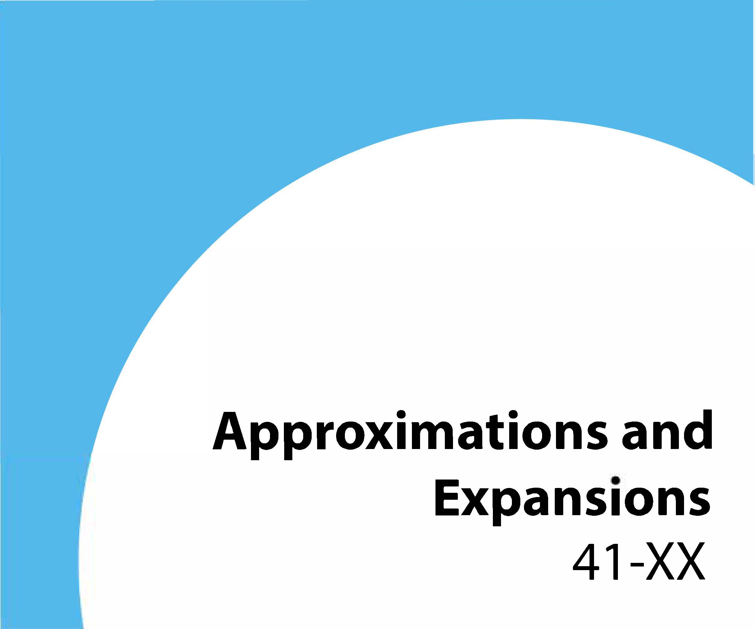 41-xx Approximations and expansions