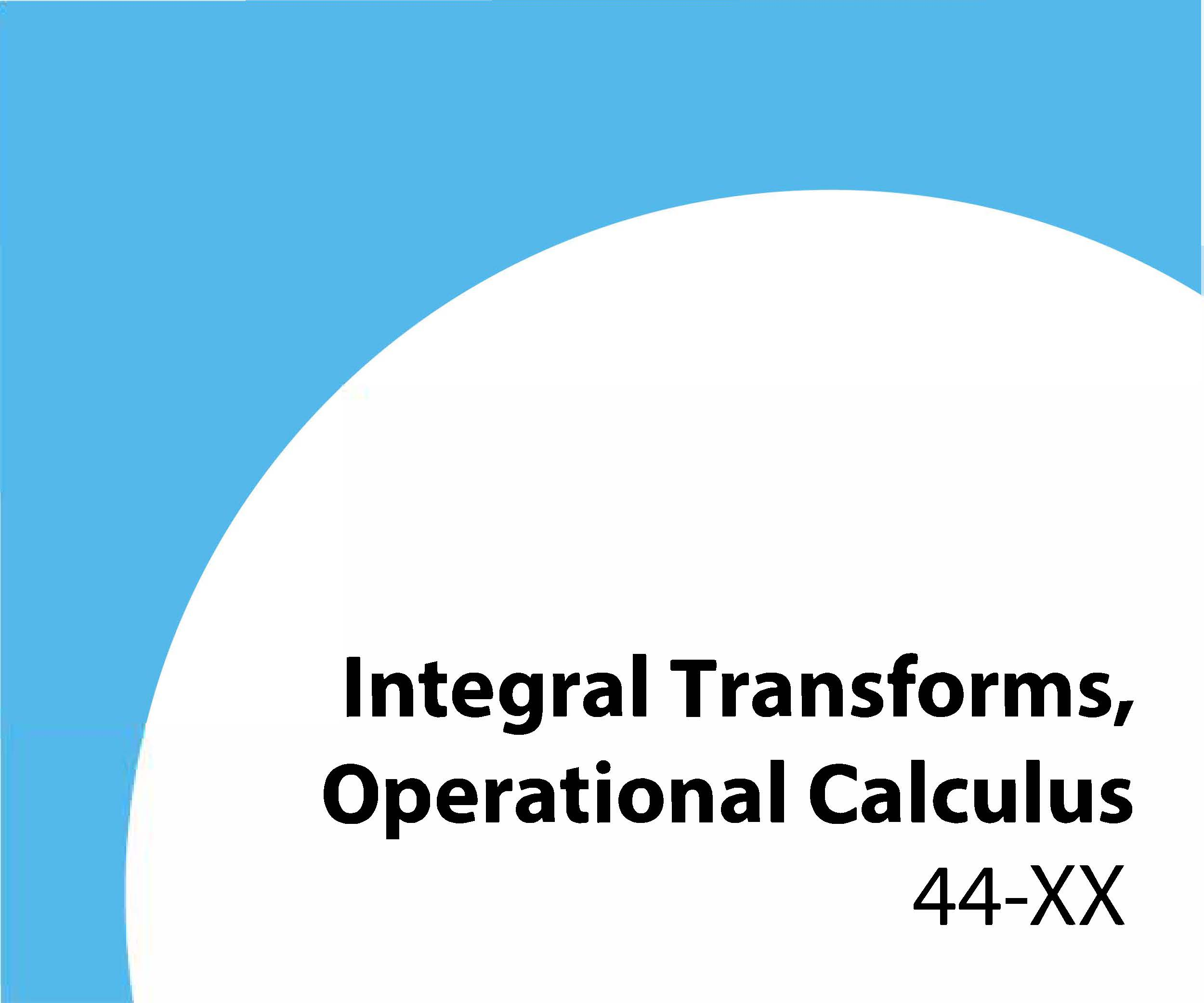 44-xx Integral transforms, operational calculus