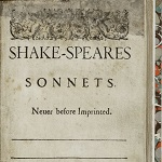 Shakespeare, William. Shake-speares Sonnets. London: George Eld for Thomas Thorpe, 1609. - opens in new tab