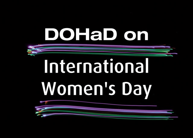 DOHaD on International Women's Day
