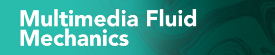 Discover Multimedia Fluid Mechanics Online