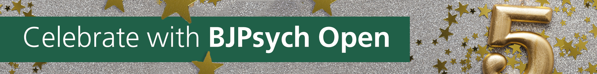 Celebrate with BJPsych Open Core Banner