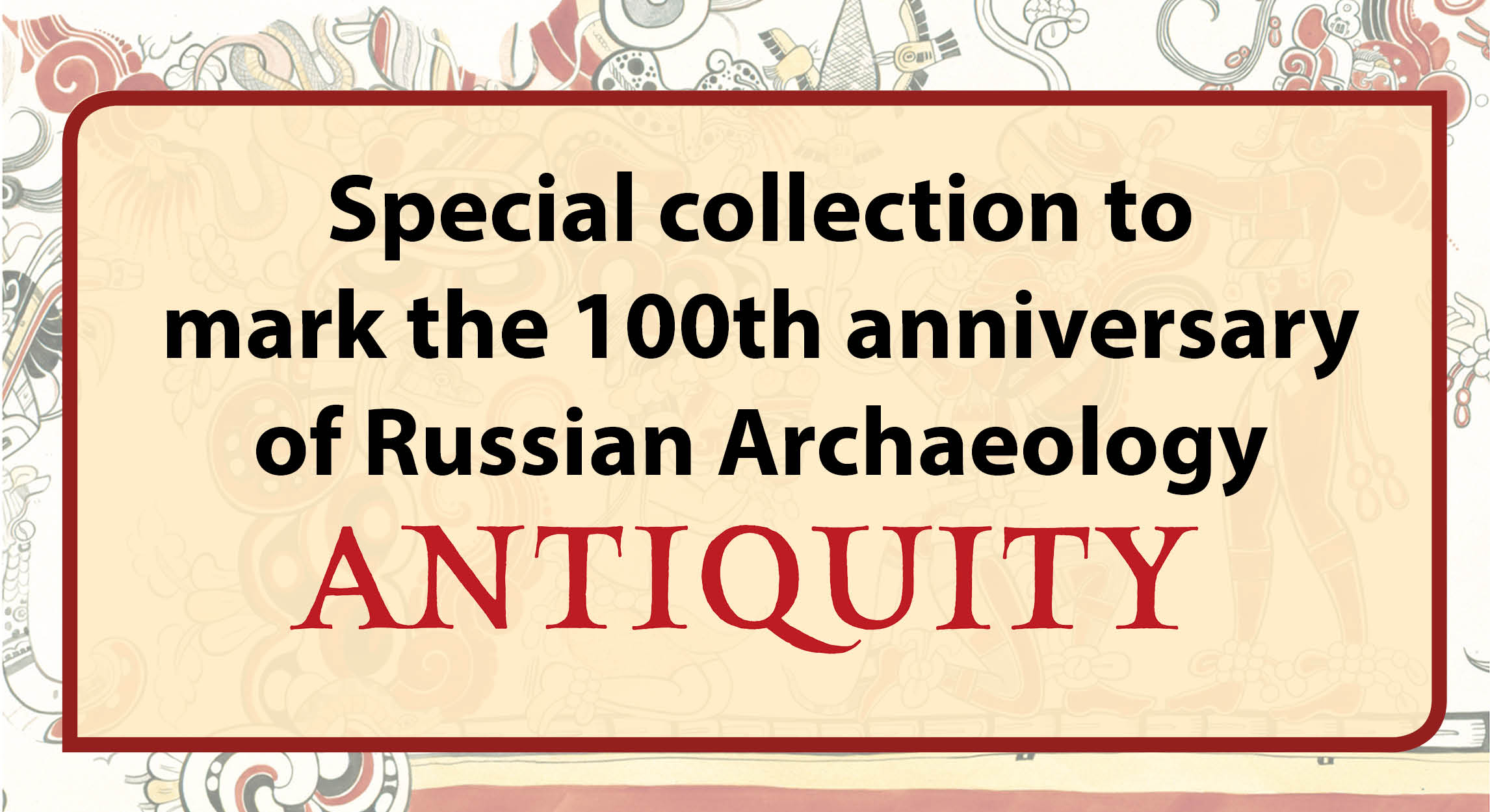 100th anniversary of Russian Archaeology