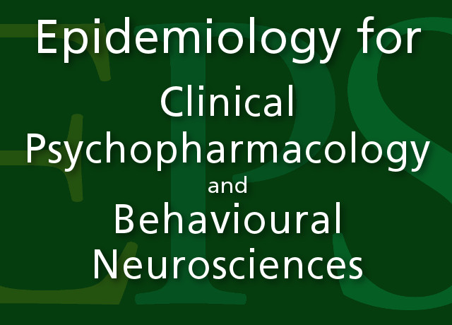 Epidemiology for Clinical Psychopharmacology and Behavioural Neurosciences